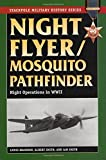 Brandon, Lewis: Night Flyer/Mosquito Pathfinder: Night Operations in World War II (Stackpole Military History Series)