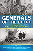 Generals of the Bulge: Leadership in the…