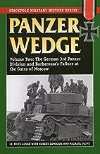 Panzer Wedge: Vol. 2: The German 3rd Panzer…