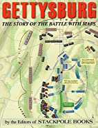 Gettysburg: The Story of the Battle with…
