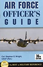 Air Force Officer's Guide: 36th Edition…