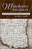 Lee, Laura: Winchester Divided: The Civil War Diaries of Julia Chase and Laura Lee