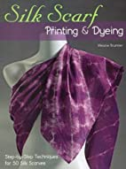 Silk Scarf Printing & Dyeing: Step-by-Step…