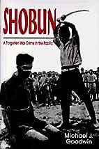 Shobun: A Forgotten War Crime in the Pacific…