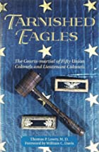 Tarnished Eagles: The Court-Martial of Fifty…