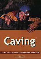 Essential Guide: Caving (Essential Guides)…