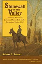 Stonewall in the Valley: Thomas J.…