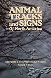 Smith, Richard P.: Animal Tracks and Signs of North America