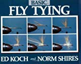 Koch, Ed: Basic Fly Tying
