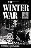 Engle, Eloise: The Winter War: The Soviet Attack on Finland 1939-1940