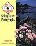Selling Nature Photographs (How to…