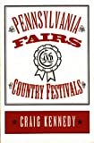 Kennedy, Craig: Pennsylvania Fairs and Country Festivals