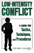Low-Intensity Conflict by James Gallagher