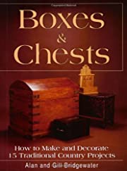Boxes & Chests: How to Make and Decorate 15…