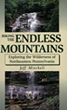 Hiking the Endless Mountains: Exploring the…