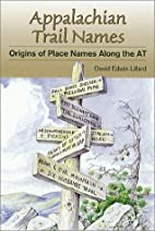 Appalachian Trail Names: Origins of Place…