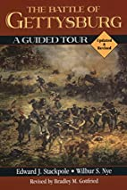 The Battle of Gettysburg: A Guided Tour by…