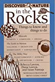 Lawton, Rebecca: Discover Nature in the Rocks: Things to Know and Things to Do
