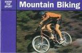 Football Association: Mountain Biking (Know the Sport)