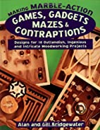 Making Marble-Action Games, Gadgets, Mazes &…