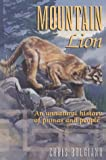 Bolgiano, Chris: Mountain Lion : An Unnatural History of Pumas and People