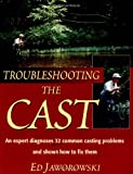 Jaworowski, Ed: Troubleshooting the Cast