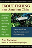 McIntosh, Ann: Trout Fishing: Near American Cities