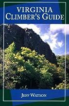 Virginia Climber's Guide by Jeff Watson
