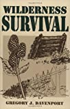 Davenport, Gregory J.: Wilderness Survival