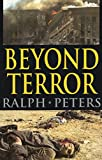 Peters, Ralph: Beyond Terror: Strategy in a Changing World