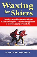 Waxing for Skiers by Malcolm Corcoran