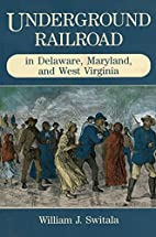Underground Railroad in Delaware, Maryland,…