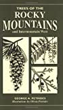 Petrides, George A.: Trees of the Rocky Mountains (Trees of the U.S.)