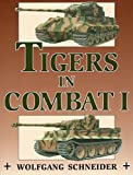 Schneider, Wolfgang: Tigers In Combat II