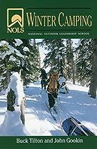 NOLS Winter Camping (NOLS Library) by John…