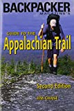Chase, Jim: Backpacker Magazine&#39;s Guide to the Appalachian Trail