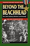 Balkoski, Joe: Beyond The Beachhead: The 29th Infantry Division In Normandy