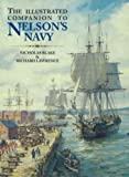 Blake, Nicholas: The Illustrated Companion to Nelson's Navy