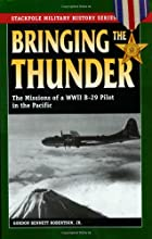 Bringing the Thunder: The Missions of a…