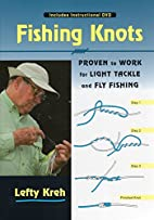 Fishing Knots: Proven to Work for Light…