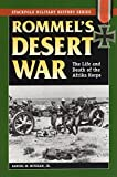 Mitcham, Samuel W.: Rommel's Desert War: The Life and Death of the Afrika Korps