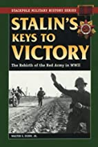 Stalin's Keys to Victory: The Rebirth…