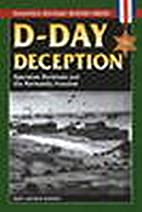D-Day Deception: Operation Fortitude and the…