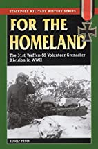 For the Homeland: The 31st Waffen-SS…