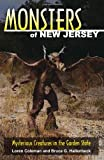 Coleman, Loren: Monsters of New Jersey: Mysterious Creatures in the Garden State (Monsters (Stackpole))