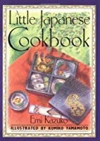 Little Japanese Cookbook by Emi Kazuko