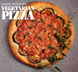 McNair, James: James McNair&#39;s Vegetarian Pizza