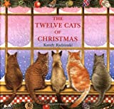 Radzinski, Kandy: Twelve Cats of Christmas
