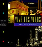 Hess, Alan: Viva Las Vegas: After Hours Architecture