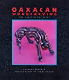 Oaxacan Woodcarving: The Magic in the Trees…